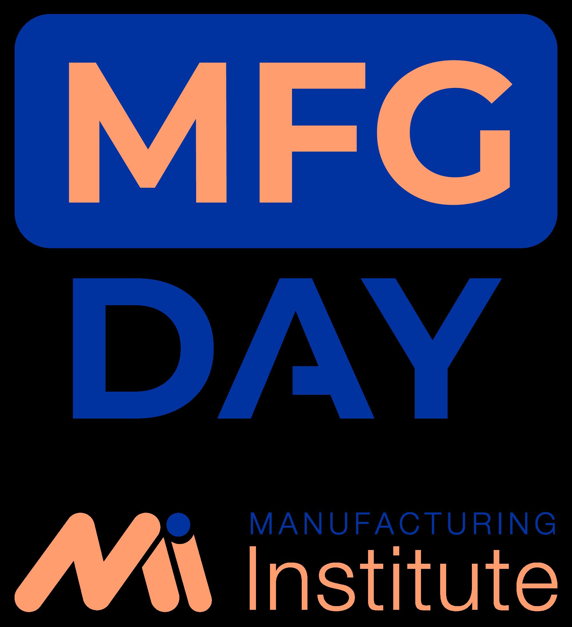Manufacturing Day. Manufacturing Institute.