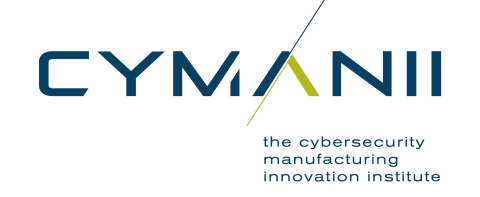 CyManII (The Cybersecurity Manufacturing Innovation Institute)