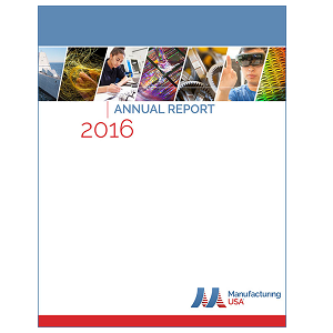 Cover image of the Manufacturing USA 2016 Annual Report