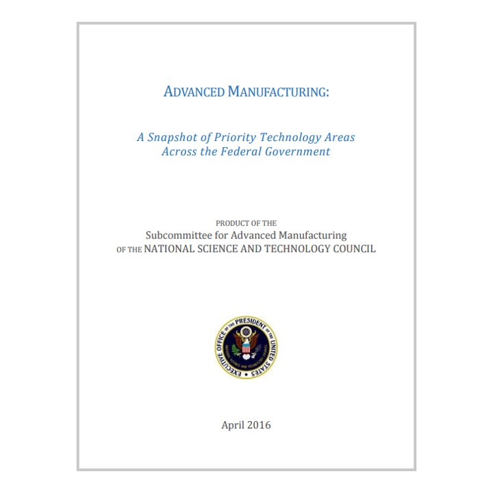 Image of the report cover for the Advanced Manufacturing: A Snapshot of Priority Technology Areas Across the Federal Government