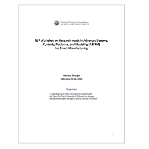 Image of the report cover for the Research needs in Advanced Sensors, Controls, Platforms, and Modeling for Smart Manufacturing