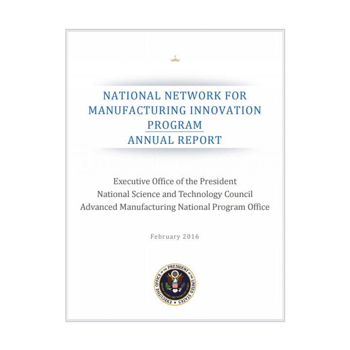 Image of the report cover for the National Network for Manufacturing Innovation (NNMI) Program Annual Report